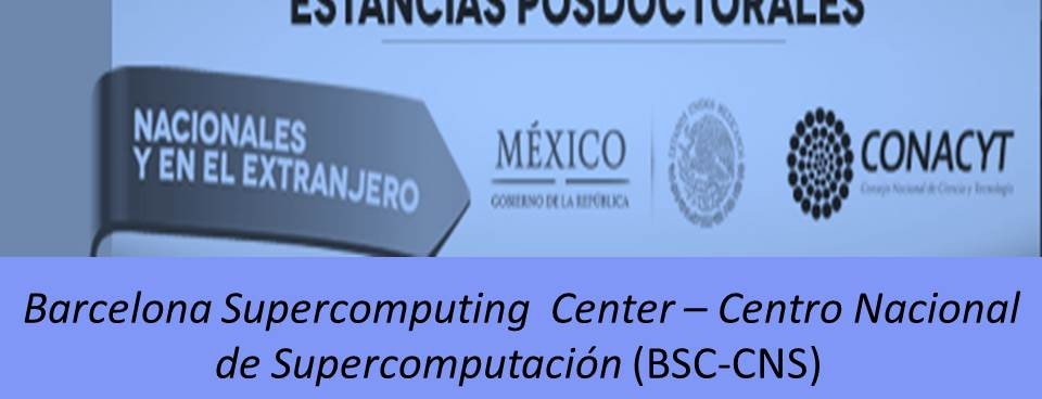 Estancias posdoctorales Barcelona Supercomputing  Center – Centro Nacional de Supercomputación (BSC-CNS)