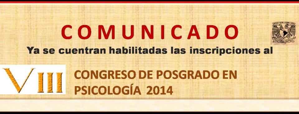 Comunicado VIII Congreso de Posgrado en Psicología 2014