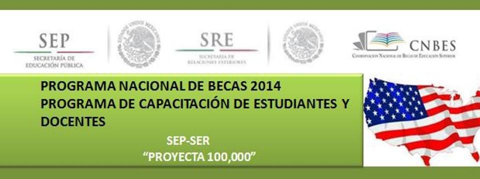 """Programa Nacional de Becas 2014 SEP-SER """"Proyecta 100,000″"""