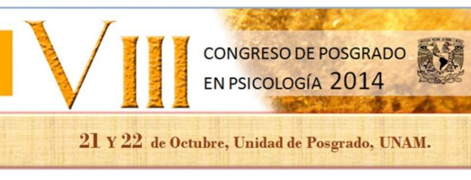 VIII CONGRESO DE POSGRADO EN PSICOLOGÍA 2014