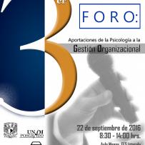 3er Foro Aportaciones de la Psicología a la Gestión Organizacional