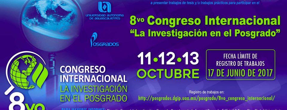 """8vo Congreso Internacional """" La Investigación  en el Posgrado"""""""
