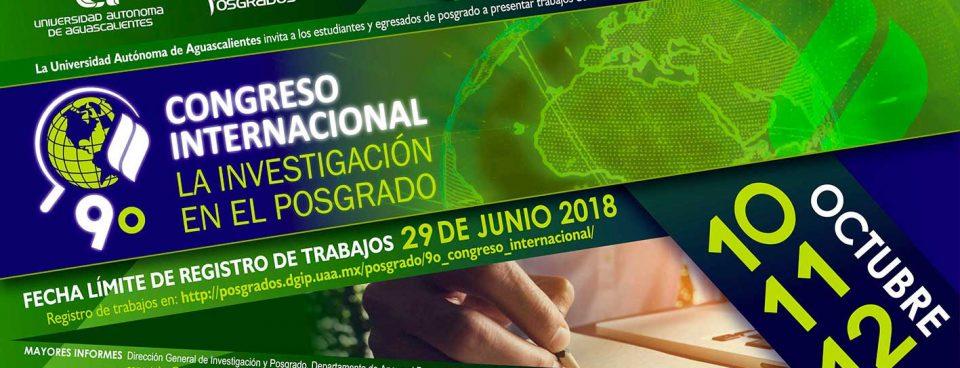 """9º Congreso Internacional """"La Investigación en el Posgrado"""""""